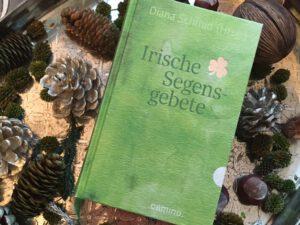 Diana Schmid_Irische Segensgebete_camino
